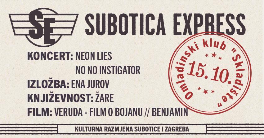 SUBOTICA EXPRESS U SKLADIŠTU: IZLOŽBA, FILMOVI, POEZIJA I KONCERTI ZAGREBAČKIH IZVOĐAČA