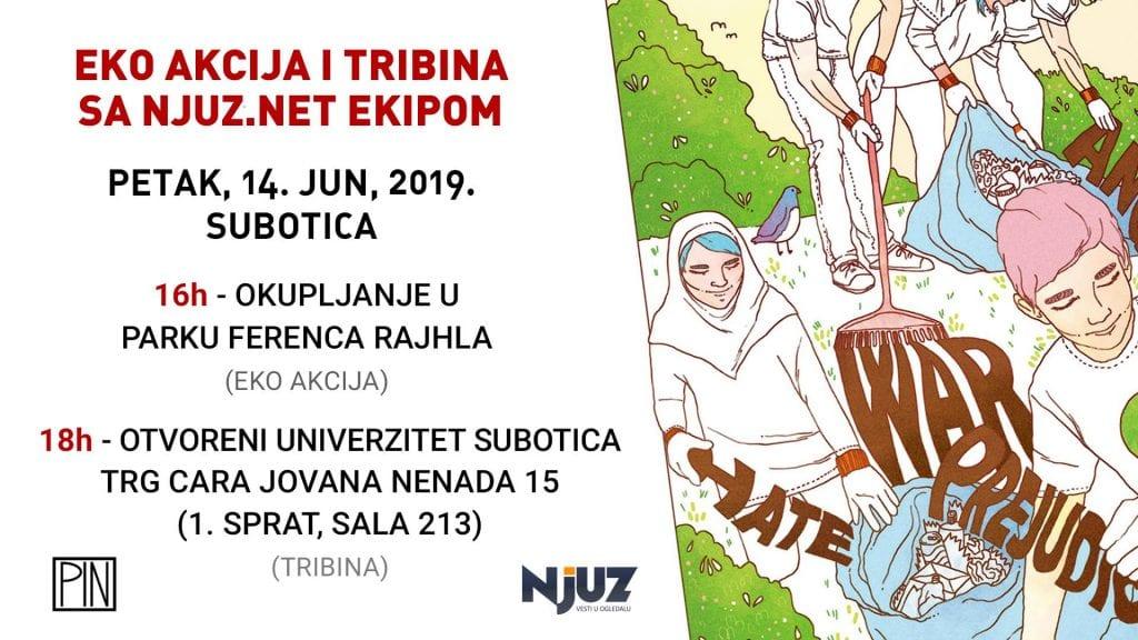 SUTRA EKO AKCIJA & TRIBINA SA NJUZ.NET EKIPOM U SUBOTICI