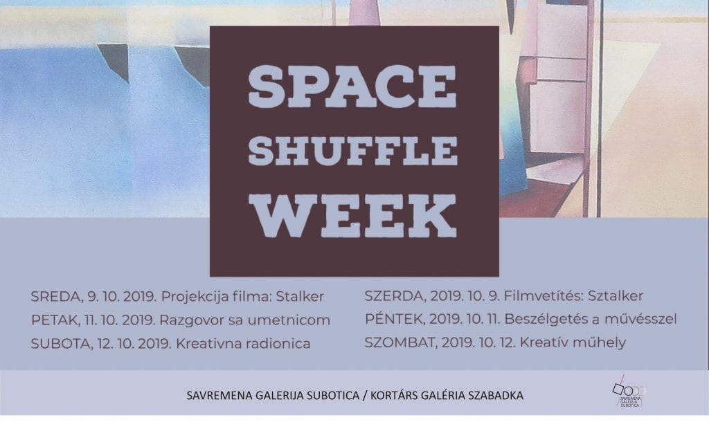 SPACE SHUFFLE WEEK U SAVREMENOJ GALERIJI SUBOTICA