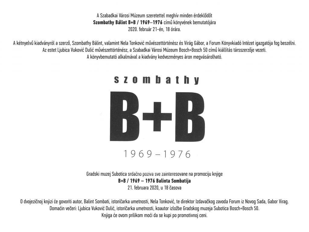 "PROMOCIJA KNJIGE ""B+B / 1969 – 1976"" BALINTA SOMBATIJA U PETAK U GRADSKOM MUZEJU"