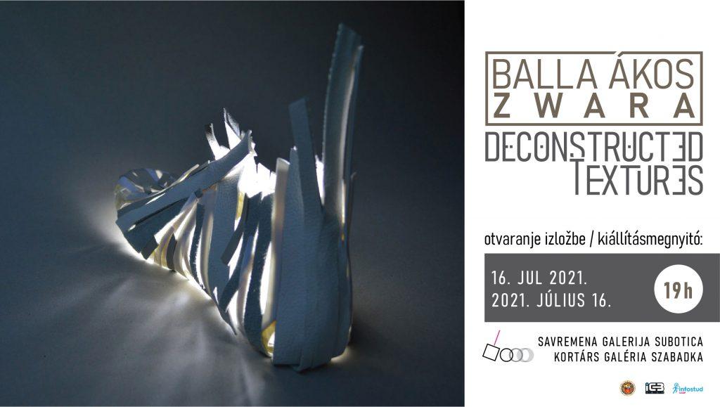 Savremena galerija Subotica: Otvaranje izložbe Balla Ákos Zwara – Deconstructed Textures